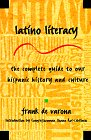 9780805038590: Latino Literacy: The Complete Guide to Hispanic American Culture and History