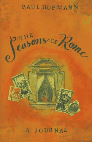 The Seasons of Rome: A Journal