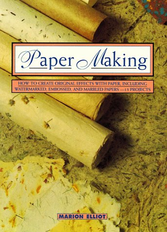 9780805038958: Paper Making: How to Create Original Effects With Paper, Including Watermarked, Embossed and Marbled Papers-13 Projects (Contemporary Crafts Series)