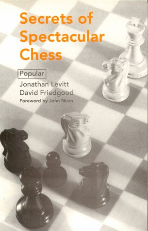 9780805039016: Secrets of Spectacular Chess (Batsford Chess Library)
