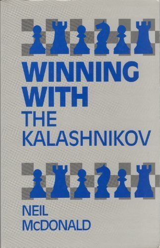 9780805039078: Winning With the Kalashnikov (Openings)