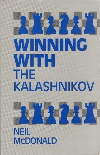 9780805039078: Winning With the Kalashnikov (Openings)