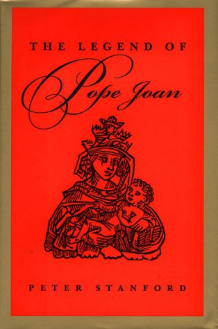 9780805039108: The Legend of Pope Joan: In Search of the Truth