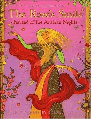 The Rose's Smile : Farizad of the: Arabian Nights Staff;