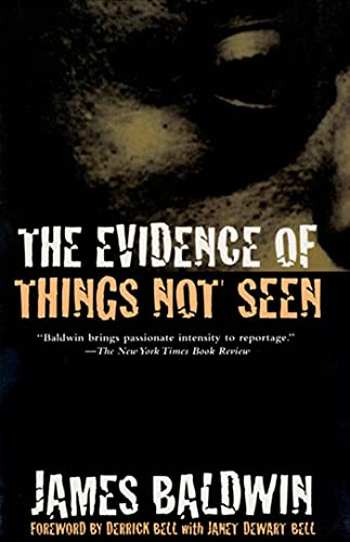 9780805039399: The Evidence of Things Not Seen: Reissued Edition