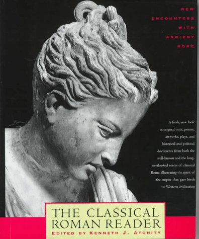 9780805039504: The Classical Roman Reader: New Encounters With Ancient Rome