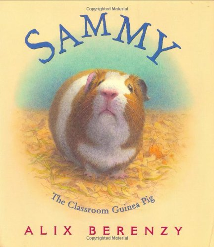 9780805040241: Sammy: The Classroom Guinea Pig