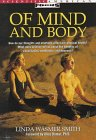 Of Mind and Body (Scientific American Focus Book): Smith, Linda Wasmer