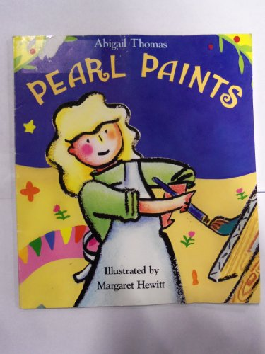 Pearl Paints (An Owlet Book) (0805040714) by Thomas, Abigail