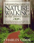 The Essential Guide to Nature Walking in: Cook, Charles