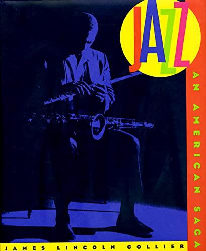 Jazz: An American Saga: Collier, James Lincoln