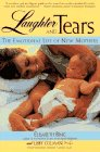 Laughter and Tears: The Emotional Life of: Bing, Elisabeth, Colman,