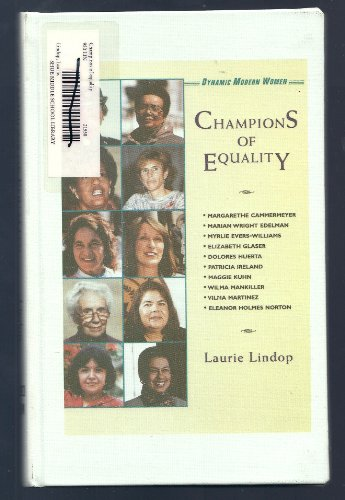 Champions Of Equality (Dynamic Modern Women): Lindop, Laurie
