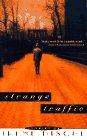 Strange Traffic: Stories: Irene Dische