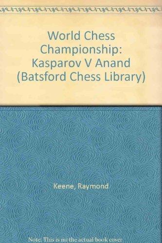 9780805042313: World Chess Championship: Kasparov V Anand