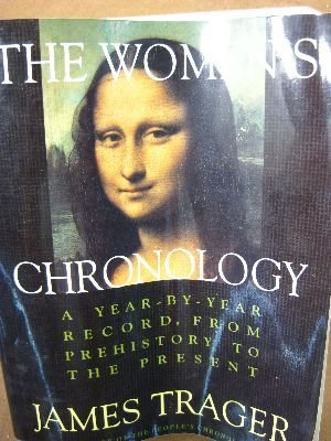 9780805042344: The Women's Chronology: A Year-By-Year Record, from Prehistory to the Present