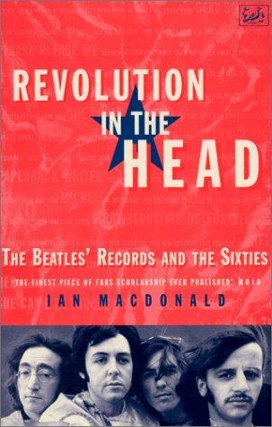 Revolution in the Head: The Beatles' Records: MacDonald, Ian