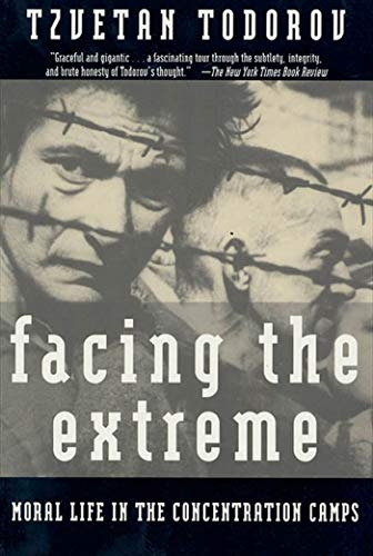 9780805042641: Facing The Extreme: Moral Life in the Concentration Camps