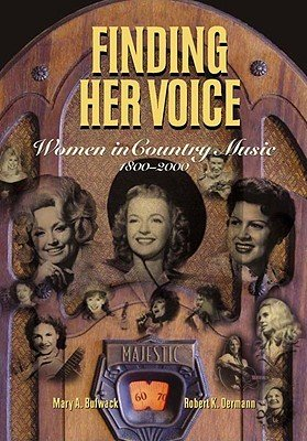 9780805042658: Finding Her Voice: The Illustrated History of Women in Country Music (Henry Holt Reference Book)