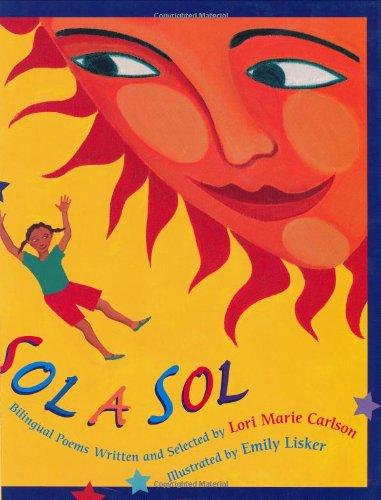 Sol a Sol: Original and Selected Bilingual Poems (Spanish Edition): Carlson, Lori Marie