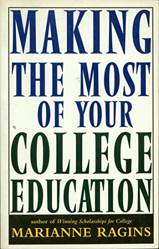 9780805044041: Making the Most of Your College Education