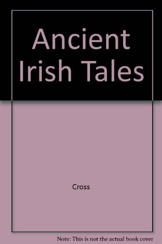 9780805044089: Ancient Irish Tales