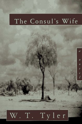 The Consul's Wife: Tyler, W. T.