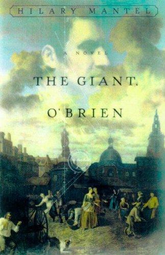 9780805044287: The Giant, O'Brien: A Novel