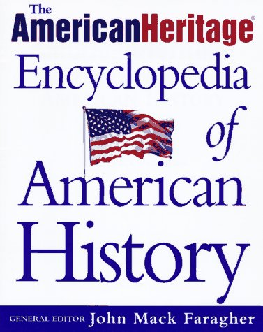 9780805044386: The American Heritage Encyclopedia of American History