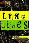 9780805044461: Traplines: Stories