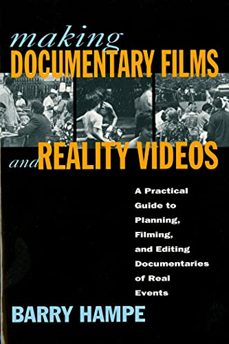 9780805044515: Making Documentary Films and Reality Videos: A Practical Guide to Planning, Filming, and Editing Documentaries of Real Events