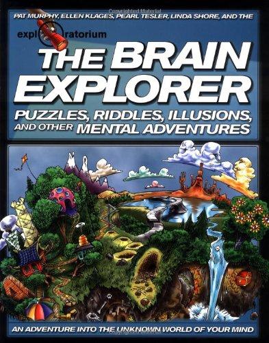 9780805045383: The Brain Explorer (Exploratorium at Home)