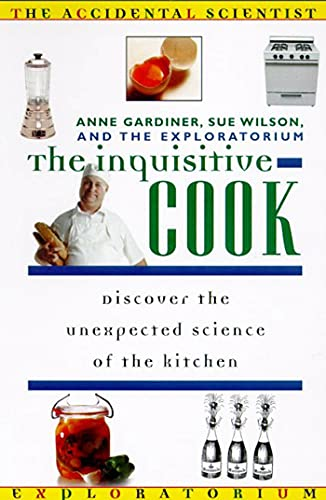 9780805045413: Inquisitive Cook (Accidental Scientist an Exploratorium Book)