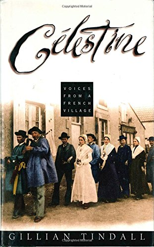 9780805045468: Celestine: Voices from a French Village
