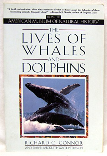 9780805045659: The Lives of Whales and Dolphins: From the American Museum of Natural History