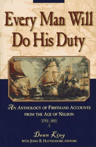 9780805046083: Every Man Will Do His Duty: An Anthology of Firsthand Accounts from the Age of Nelson