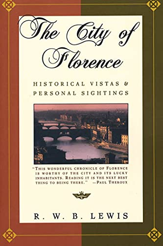 9780805046304: The City of Florence: Historical Vistas and Personal Sightings