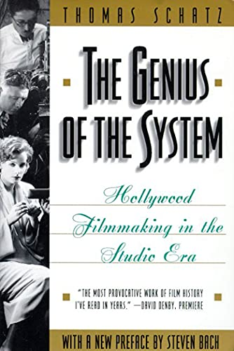 9780805046663: The Genius of the System: Hollywood Filmmaking in the Studio Era