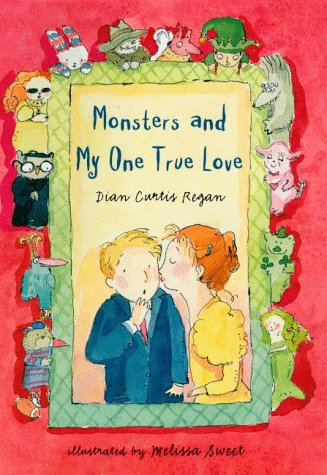 9780805046762: Monsters and My One True Love