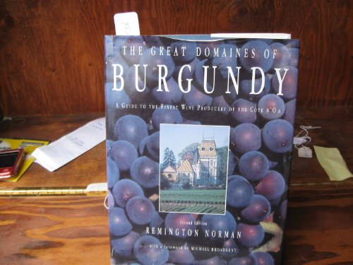 9780805046809: The Great Domaines of Burgundy: A Guide to the Finest Wine Producers of the Cote D'or
