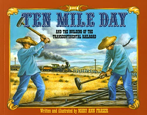 9780805047035: Ten Mile Day: And the Building of the Transcontinental Railroad