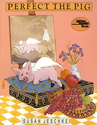 Perfect the pig reading rainbow book by susan jeschke for Square fish publishing