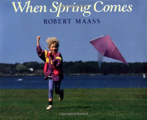 When Spring Comes (An Owlet Book): Maass, Robert