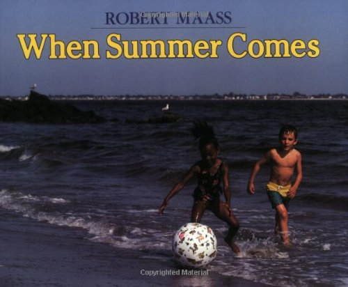 When Summer Comes (An Owlet Book): Maass, Robert