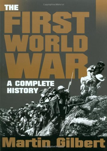9780805047349: The First World War: A Complete History