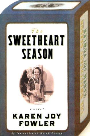9780805047370: The Sweetheart Season: A Novel