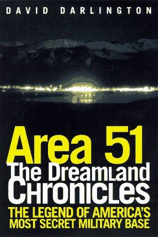 Area 51: The Dreamland Chronicles: Darlington, David