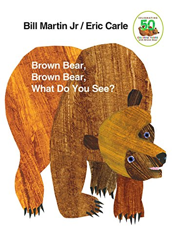 Brown Bear, Brown Bear, What Do You See? - Martin Jr., Bill; Carle, Eric