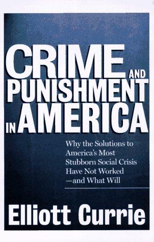 9780805048353: Crime and Punishment in America
