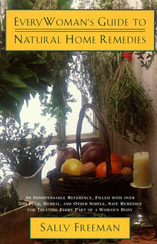 9780805048858: Everywoman's Guide to Natural Home Remedies